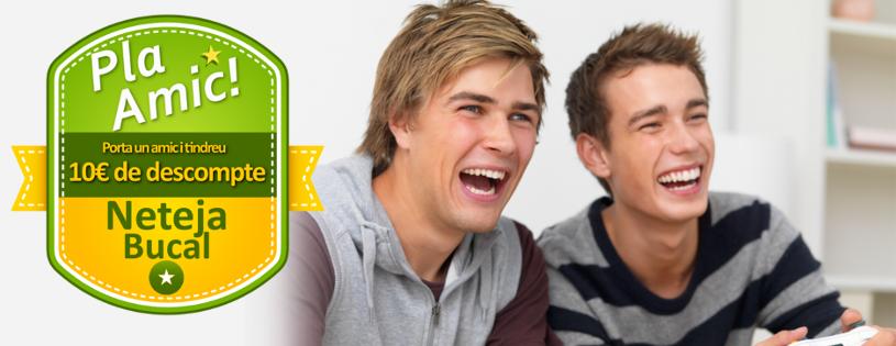 Pla Amic: porta un amic i tots dos tindreu 10€ de descompte en Higiene Bucal